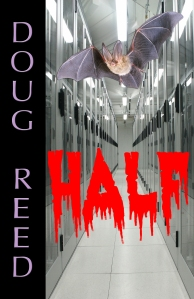 Half by Doug Reed